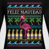 Feliz Navidad Ugly Christmas Sweater - Women's Long Sleeve Jersey T-Shirt