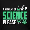 A Moment Of Science - Women's Long Sleeve Jersey T-Shirt