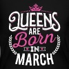 Born Birthday Bday Queens March - Women's Long Sleeve Jersey T-Shirt