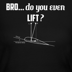 BRO! Do you LIFT-even? - Women's Long Sleeve Jersey T-Shirt