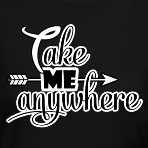 take me anywhere - Women's Long Sleeve Jersey T-Shirt