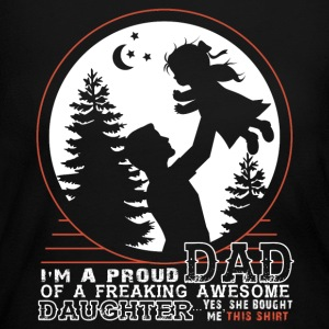 I'm A Proud Dad Of An Awesome Daughter T Shirt - Women's Long Sleeve Jersey T-Shirt