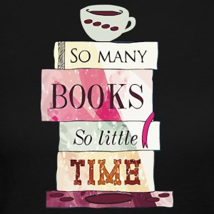 So many books so little time shirt - Women's Long Sleeve Jersey T-Shirt