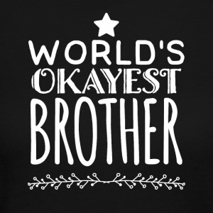 world's okayest brother - Women's Long Sleeve Jersey T-Shirt