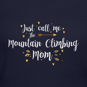 Just Call Me The Sports Mountain Climbing Mom gift - Women's Long Sleeve Jersey T-Shirt