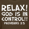 Relax! God Is In Control - Women's T-Shirt