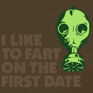 I Like To Fart On The First Date. - Women's T-Shirt