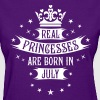 07 Real Princesses are born in July Princess - Women's T-Shirt