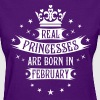 02 Real Princesses are born in February Princess - Women's T-Shirt