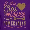 This Girl Loves Her Pomeranian - Women's T-Shirt