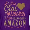 This Girl Loves Her Yellow-Naped Amazon Parrot - Women's T-Shirt
