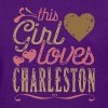 This Girl Loves Charleston - Women's T-Shirt