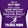 I Am A Track Mom Always Cheering Shoe Finding - Women's T-Shirt