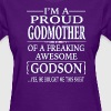 I'm A Proud Godmother Of A Freaking Awesome Godson - Women's T-Shirt