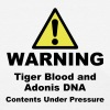 Warning! Tiger Blood and Adonis DNA - Women's T-Shirt
