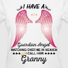 My Granny Is My Guardian Angel - Women's T-Shirt