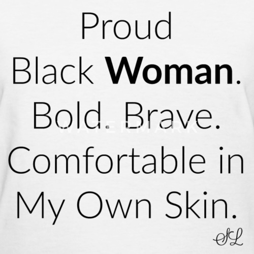 Empowered Black Woman Quotes T-shirt By Stephanie Lahart