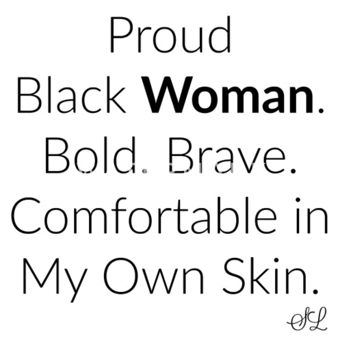 Empowered Black Woman Quotes Tshirt By Stephanie Lahart Spreadshirt Gorgeous Quotes By Black Women