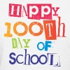 Happy 100th Day of School - Women's T-Shirt
