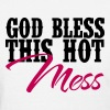 Country Thang-God Bless This Hot Mess - Women's T-Shirt