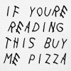 If you're reading this buy me pizza - Women's T-Shirt