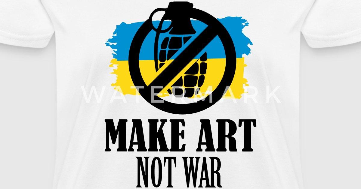 Make Art Not War Symbol By Azza1070 Spreadshirt
