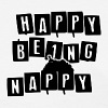 HAPPY BEING NAPPY - Women's T-Shirt
