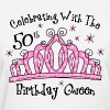 Tiara 50th Birthday Queen CW - Women's T-Shirt