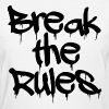 GUYS Break the Rules Hoodie Black - Women's T-Shirt