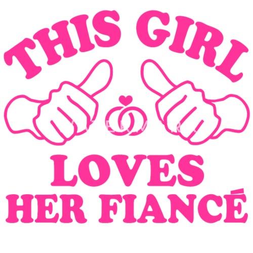i love my fiance