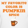 Favorite Color Pumpkin Spice - Women's T-Shirt