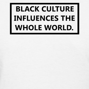 Black Culture Influences The Whole World