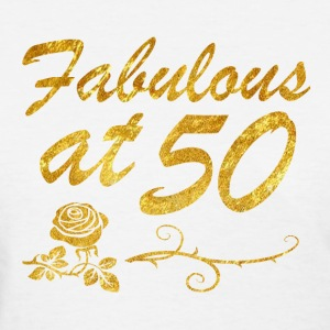 Fabulous at 50 years - Women's T-Shirt