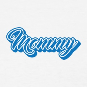 MOMMY FAMILY - Women's T-Shirt