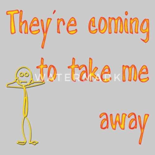 funny song title they re coming to take me away by coolchristian