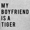 My boyfriend is a tiger - Women's T-Shirt