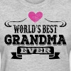 World's Best Grandma Ever - Women's T-Shirt