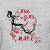 Love You More Cherry Tree Blossom - Women's T-Shirt