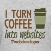 I Turn Coffee Into Websites - Women's T-Shirt