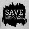 Save Democracy Statement March For Truth - Women's T-Shirt