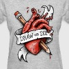Draw or Die - Women's T-Shirt