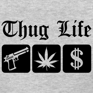 Guns Weed Cash Thug Life