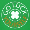 GO LUCK YOURSELF st.Patrick's day - Women's T-Shirt