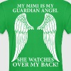 My Mimi Is My Guardian Angel - Women's T-Shirt