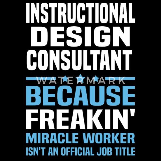 Instructional Design Consultant Women S T Shirt Spreadshirt