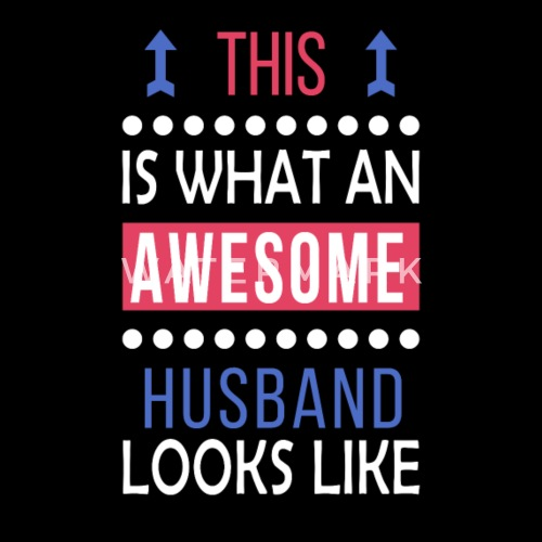 Husband Awesome Looks Birthday Christmas Cool Gift By The Smiley Goods Spreadshirt