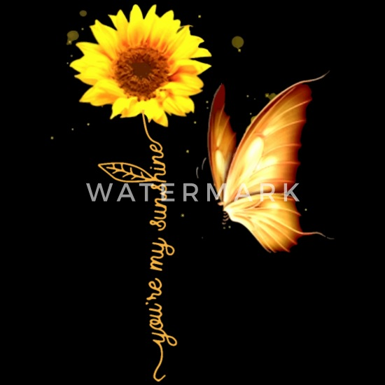 butterfly you are my sunshine sunflower beautiful Women's ...