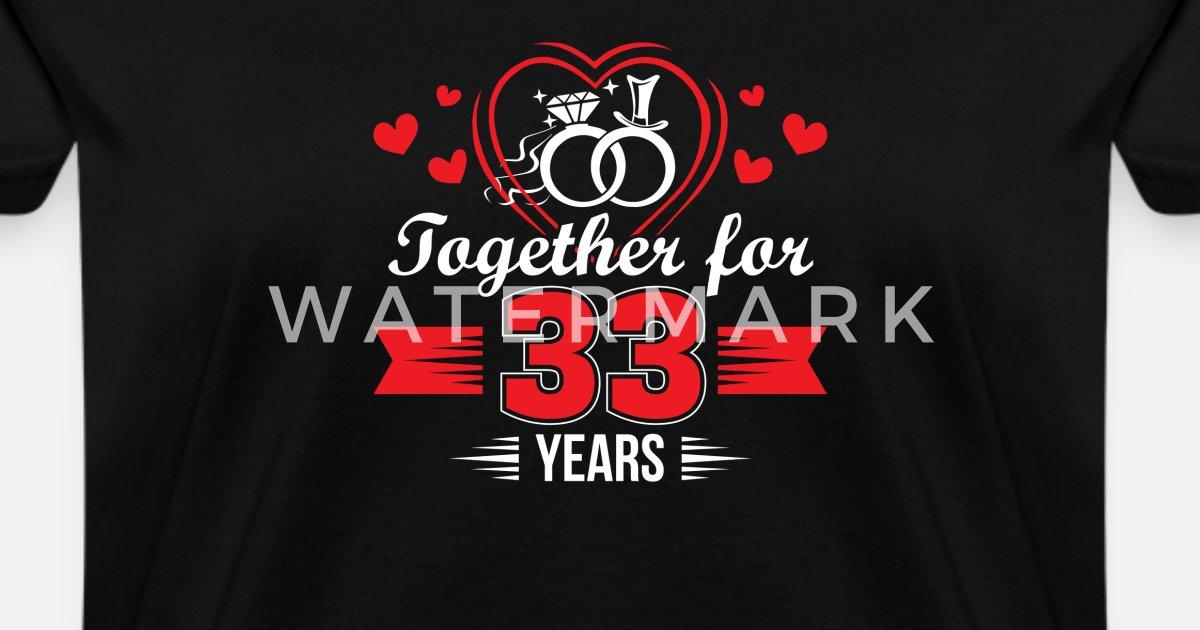 33rd Wedding Anniversary Gifts: Together 33rd Wedding Anniversary Shirt Women's T-Shirt