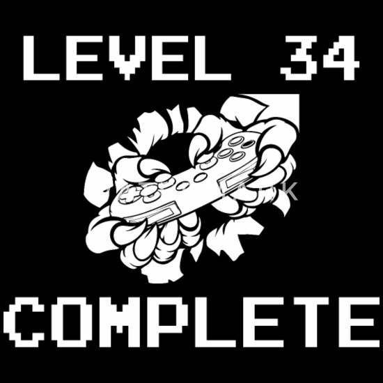 Level 34 Complete 34 Birthday Gamer Gaming Game Lo Women S T Shirt Spreadshirt