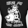 Leave my tits alone - Women's T-Shirt